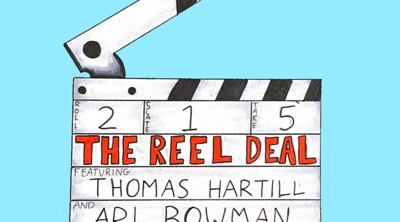 The Reel Deal: Ep. 4 – May Recap