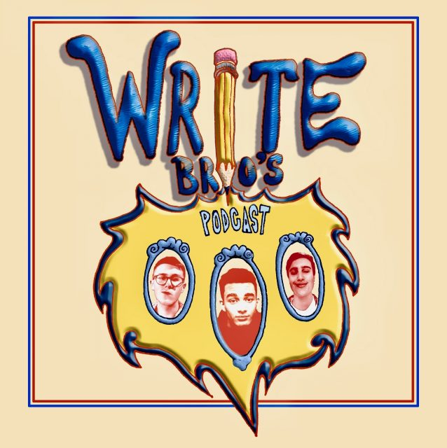 "The Write Brothers Podcast: Ep.6 Trump, ""Outer Banks"", Sports, and More"