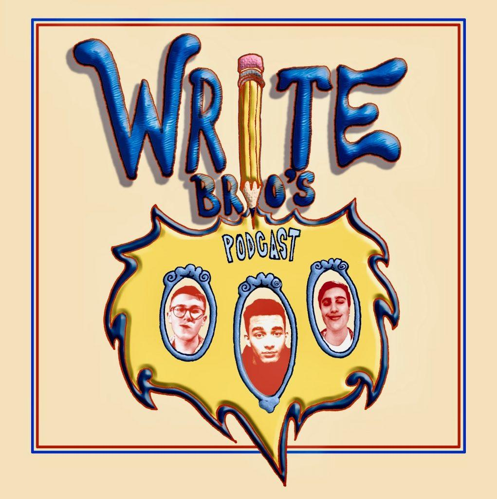 The Write Brothers Podcast: Ep.1 Spiders Dressed in Red