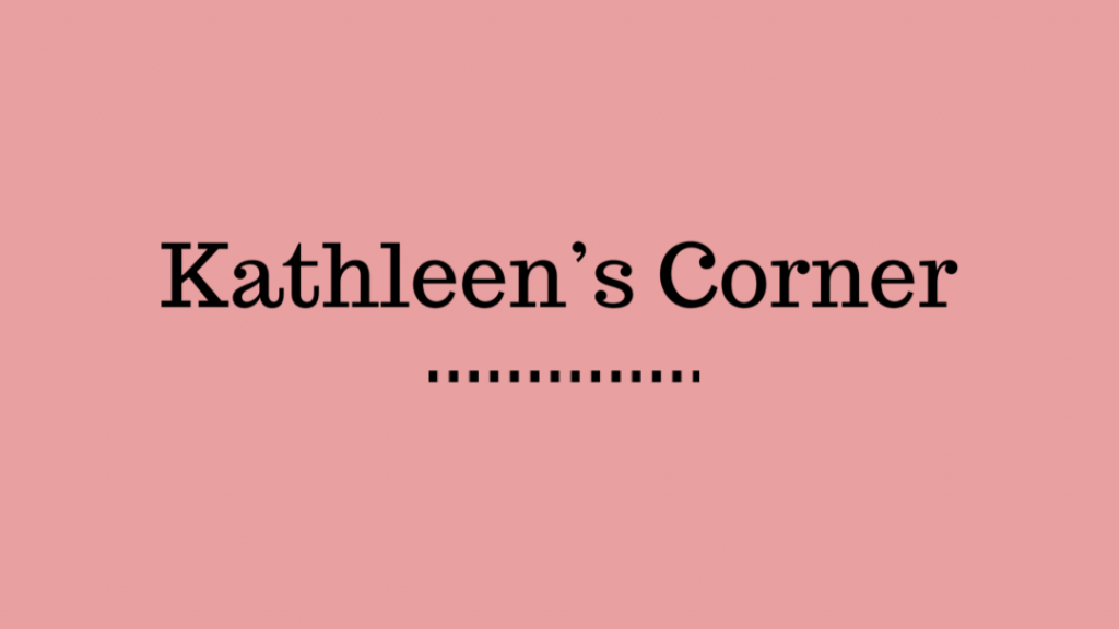Kathleen's Corner. Banner courtesy of Canva.