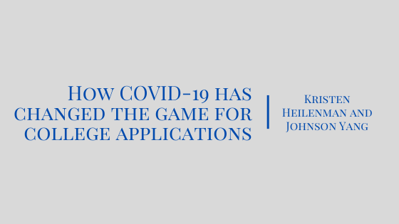 How COVID-19 has changed the game for college applications